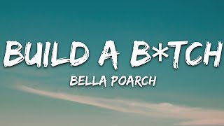 Bella Poarch - Build a B*tch (Lyrics)