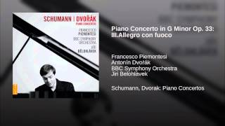 Piano Concerto in G Minor Op. 33: III.Allegro con fuoco
