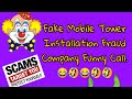 Fake Mobile Tower Installation Fraud Company Funny Call.😂🤣😂😁