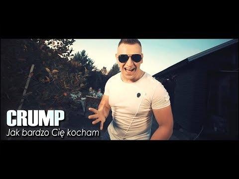 CRUMP  JAK BARDZO CIĘ KOCHAM 2017   DISCO POLO