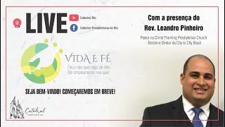 Vida e Fé   Pr. Leandro Pinheiro   30.07.2020