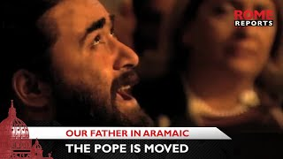 Gambar cover Musical Aramaic rendition of the Our Father that moved the pope in Georgia