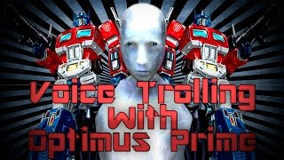 voice trolling w optimus prime call of duty beatbox trolling