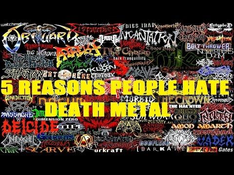 5 Reasons People Hate DEATH METAL