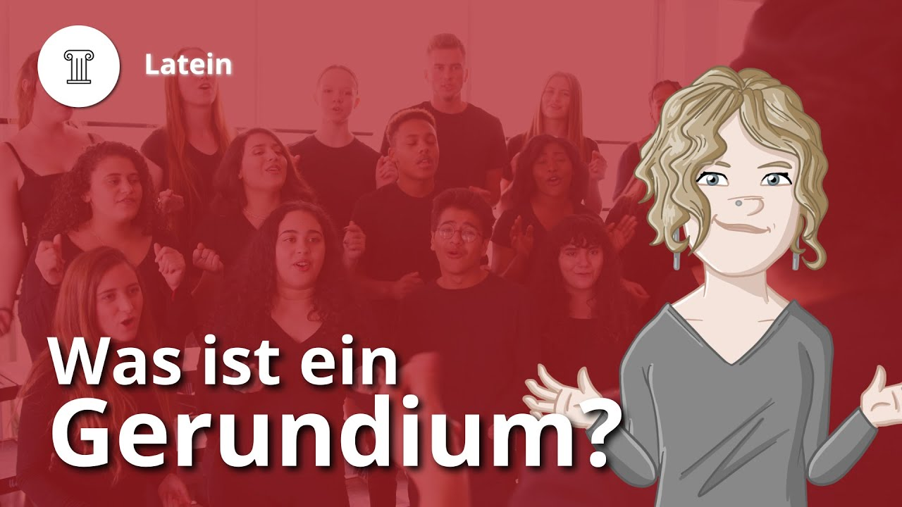 Gerundium: Bildung, Anwendung, Beispiele – Latein | Duden Learnattack