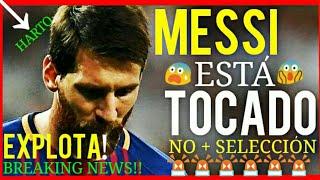 ¡¡MESSI EXPLOTA CONTRA LA SELECCIÓN ARGENTINA!! ¡BREAKING NEWS! FCB NOTICIAS