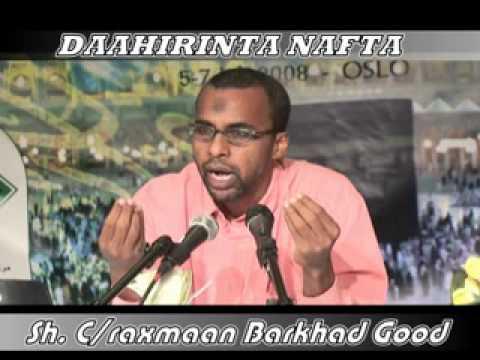 DAAHIRINTA NAFTA BY: SH ABDIRAHMAN BARKHAD