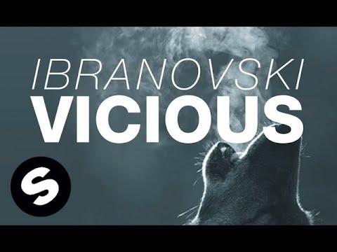 Ibranovski - Vicious (Original Mix)