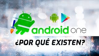 Android, Android One y Android Go | ¿Qué son?