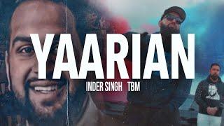 Yaariyan Inder Singh Free MP3 Song Download 320 Kbps