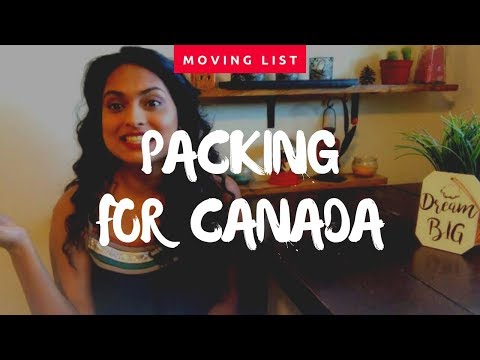 Things To Carry When You Move To Canada | Packing List For Canada - Immigrants, Students And Workers