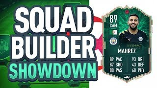 FIFA 20 SQUAD BUILDER SHOWDOWN vs AJ3!!! 89 RATED CAM SHAPESHIFTER MAHREZ!!!