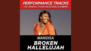 Broken Hallelujah (Medium Key Performance Track With Background Vocals; TV Track)