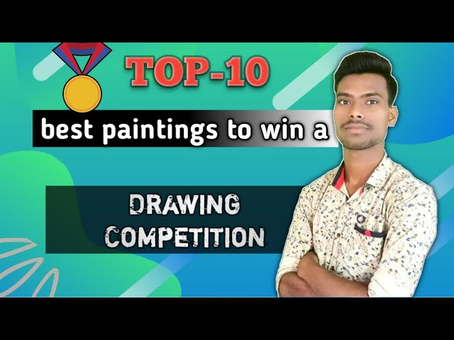 Top 10 Best Painting Ideas To Win A Drawing Competition Easily Youtube