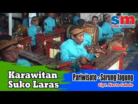 Karawitan Suko Laras - Pariwisoto - Sarung Jagung