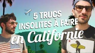 Top 5 des activités insolites à faire en Californie