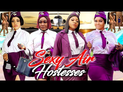 "SEXY AIR HOSTESSES COMPLETE MOVIE- ""NEW HIT MOVIE"" CHIZZY ALICHI 2021 LATEST NIGERIAN MOVIE"