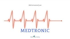 MedTronic - Unternehmens- & Aktienanalyse - Modern Value Investing