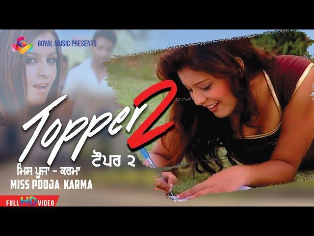 Karma   Topper 2   Official Goyal Music HD