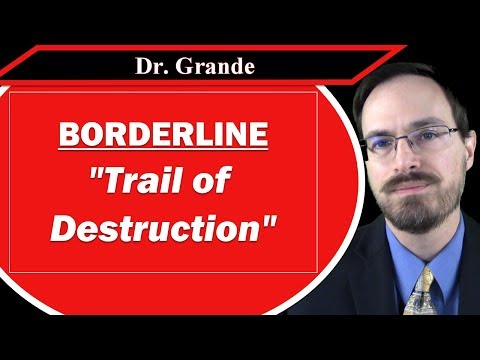 """Borderline Personality Disorder and the """"Trail of Destruction"""""""