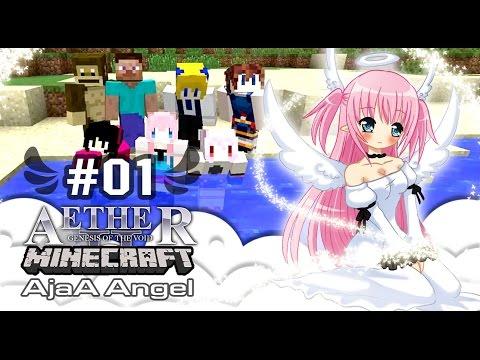 [ Minecraft AjaA Angel ] Aether Mod # 01 : นางฟ้าตกสวรรค์