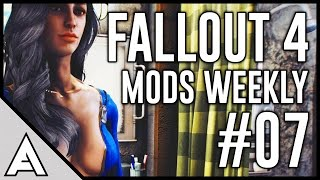 Fallout 4 Mods Weekly 7 - WHY IS THIS SO POPULAR