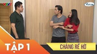 Phim Xin Chào Hạnh Phúc – Chàng rể hờ tập 1 | Vietcomfilm