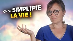 SE SIMPLIFIER LA VIE AVEC 1 SIMPLE QUESTION