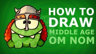 How to draw Middle Age Om Nom - Cut the Rope Time Travel - use PROMARKER
