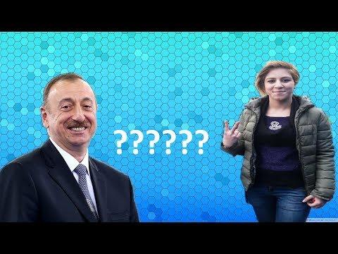 İlham Əliyev 17 yaşlı qızdan nə istəyir??