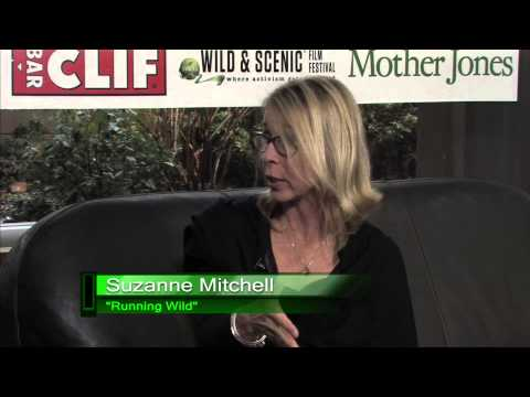 Suzanne Mitchell: Running Wild at the Wild & Scenic Film Festival 2014