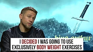 Charlie Hunnam gets his Physique with Calisthenics