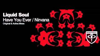 Liquid Soul - Nirvana (Original mix)