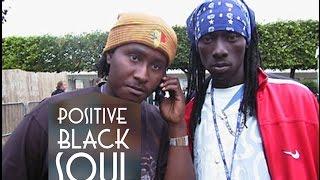 POSITIVE BLACK SOUL feat MA SANE WAFALSH - LUTAX