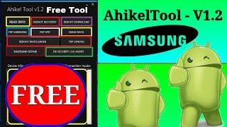 AhikelTool - V1.2 ||  Samsung Frp,Spd,Huawei  Baseband Fix Repair