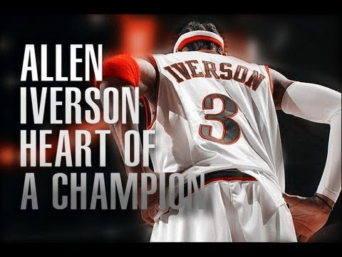 Allen Iverson 76ers mix - Heart of a Champion [HD]