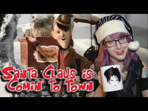Santa Claus is Comin' To Town - Rankin/Bass