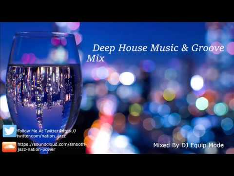 Deep house music groove mix youtube for Groove house music