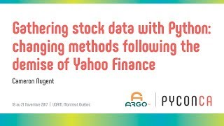 gathering stock data with Python following the demise of Yahoo Finance (Cameron Nugent)