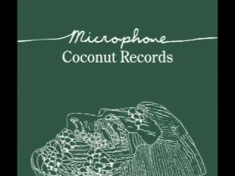 Microphone - Coconut Records