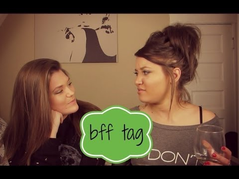 BEST FRIEND TAG WITH ALEXIS!!!!