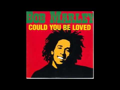 Bob Marley & The Wailers - Could You Be Loved (Guille Placencia Remix)