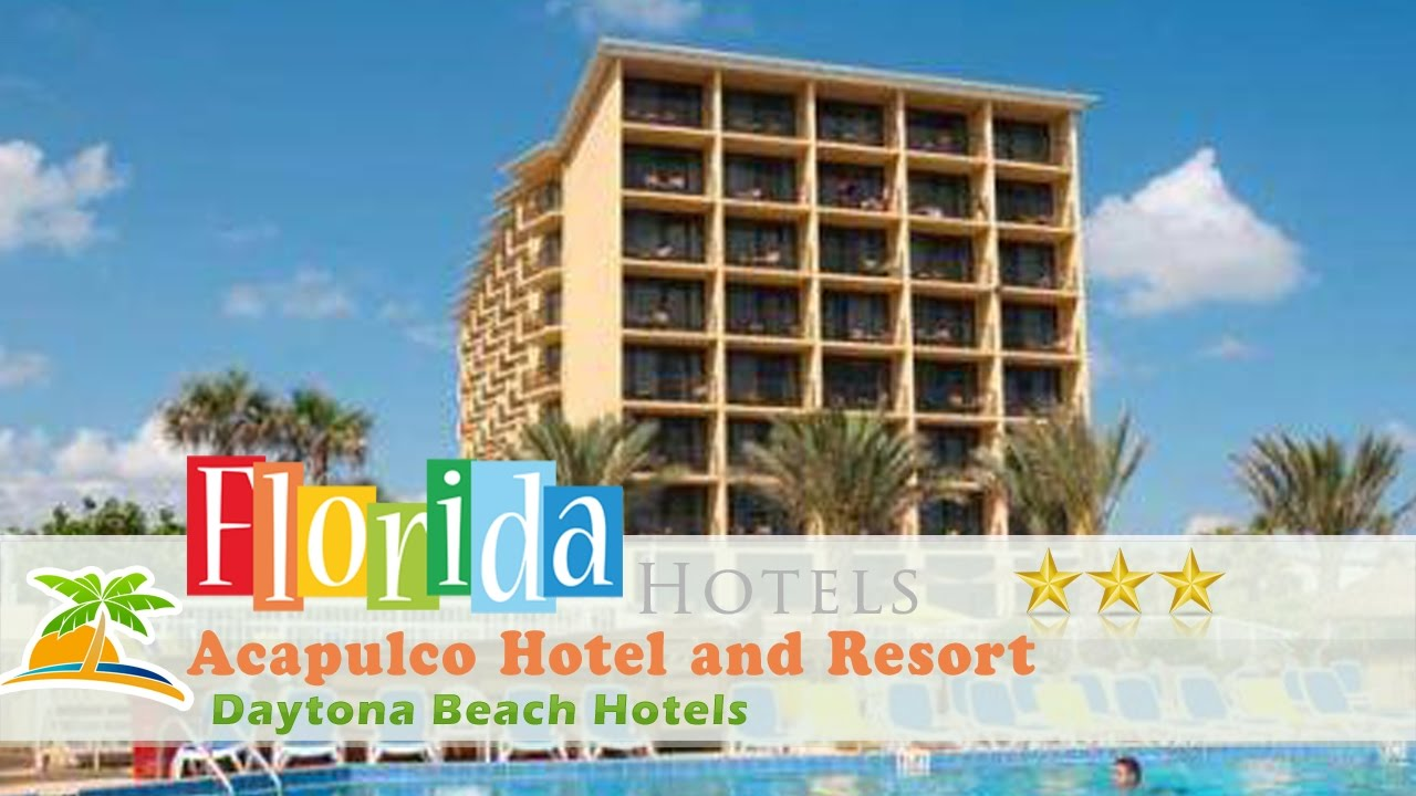 Acapulco Hotel And Resort Daytona