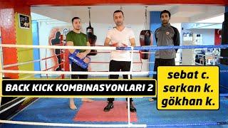 Back kick kombinasyonları 2 / Back kick combinations 2