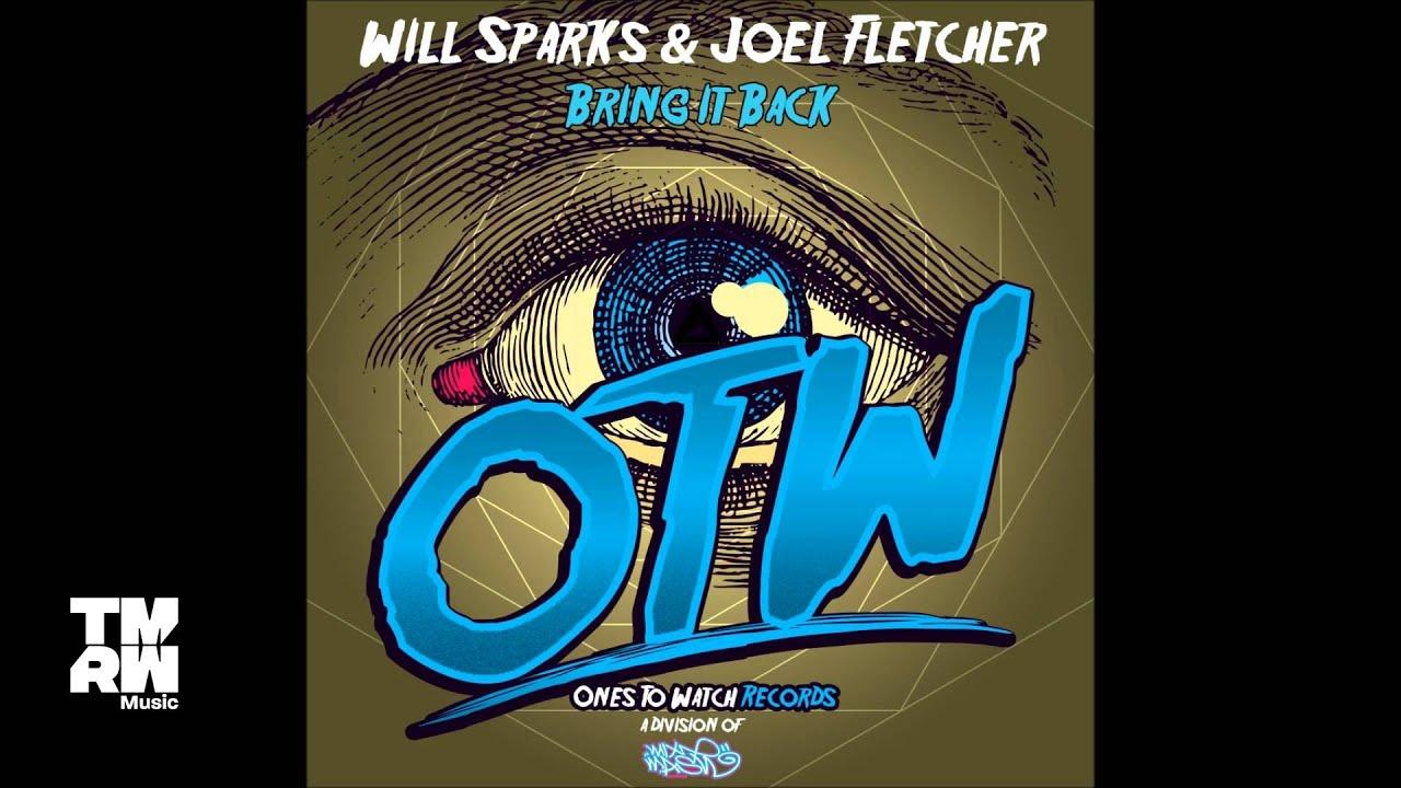 Download Will Sparks & Joel Fletcher - Bring it Back (Teaser)