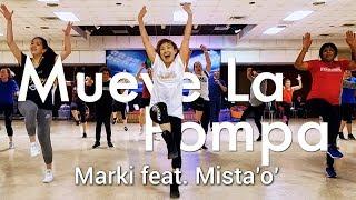Mueve La Pompa - Marki feat. Mista'o' l Dance l Choreography by Chakaboom Fitness