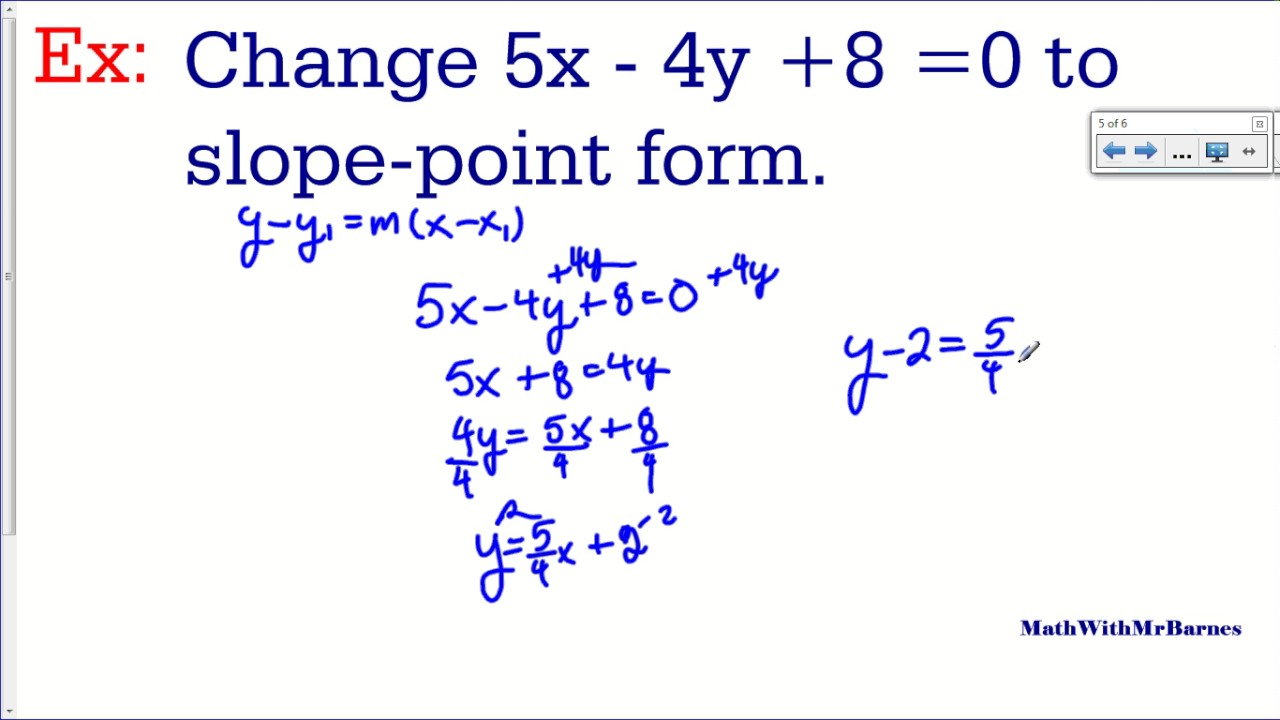 slope intercept form into general form  Changing from General Form of a Line