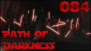 Path of Darkness - Ep 84