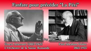 Dukas: La Péri Fanfare, Ansermet & OSR (1958) デュカス ラ・ペリ:ファンファーレ アンセルメ
