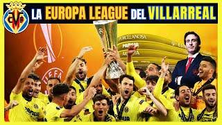 🏆 VILLARREAL Campeón de la EUROPA LEAGUE (2021) vs Manchester United 💛